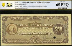 1905 1914 $50 WELLS FARGO COMPANY TRAVELERS CHECK CERTIFICATE INDIAN PCGS 65 PPQ