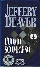 Libro - Jeffery Deaver - L'uomo scomparso - Cop. rigida - oro | usato