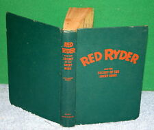 Vintage Book - RED RYDER and the Secret of the Lucky Mine by Carl Smith 1947