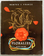 J/ FLORALIES INTERNATIONALES NANTES 1956 (Guide Programme Revue ETc.)