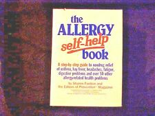 The Allergy Self-Help Book : A Complete Guide to Nondrug Relief of Asthma,...