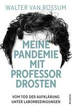 Meine Pandemie mit Professor Drosten | Walter van Rossum | Taschenbuch | Deutsch