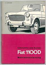 FIAT 1100 D Limousine /Kombi Betriebsanleitung Handbuch uso manutenzione tedesco