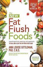 THE NEW FAT FLUSH FOODS - GITTLEMAN, ANN LOUISE, PH.D. - NEW PAPERBACK BOOK