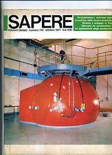 SAPERE # Mensile - N.741 - Vol.LXXII # Settembre 1971 # Edizioni Dedalo Bari