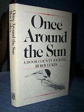 Once Around the Sun, Lukes, Door County Journal, Madison Wisconsin, Birds, Trees