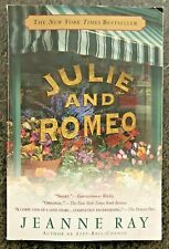 Julie and Romeo by Jeanne Ray (Paperback) NYT Bestseller, Free Shipping