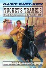 Tucket's Travels: Francis Tucket's Adventures in the West, 1847-1849 Books 1-5