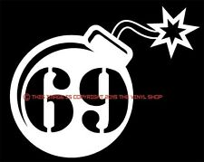 """F-Bomb 69""  Round Bomb style, hot rodder and street outlaw in you decal sticker"