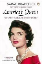 NEW America's Queen: The Life of Jacqueline Kennedy Onassis by Sarah Bradford