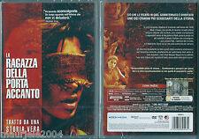 La ragazza della porta accanto (2007) DVD NUOVO Blythe Auffarth, Daniel Manche,