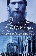 Rasputin: The Last Word - New Book Edvard Radzinsky, Judson Rosengrant