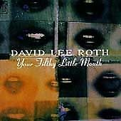 David Lee Roth - Your Filthy Little Mouth (CD 1994)