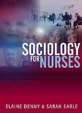 Sociology for Nurses: A Textbook for Nurses Paperback Book The Cheap Fast Free