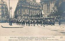 Fete de l'Independance Americaine American Troops Place d'Iena Real Photo PC