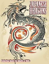 Japanese Dragons Coloring Book For Adults & Kids.....(Volume 50) (Paperback)
