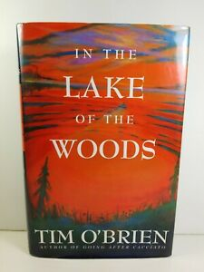 IN LAKE OF THE WOODS By Tim O'Brien SIGNED 1994 Hardcover 1st Ed 1st Print