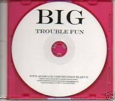 (290E) Big Trouble Fun - DJ CD