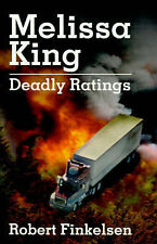 NEW Melissa King: Deadly Ratings by Robert Finkelsen