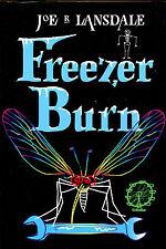 Freezer Burn by Joe R. Lansdale-1st UK Edition/DJ-Victor Gollancz-1999-Signed
