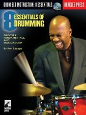 Eight Essentials of Drumming Grooves Fundamentals and Musicianship 050448048