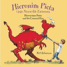 Hieronim Pieta i jego Niezwykte Zwierzeta / Hieronymus Betts and His Unusual Pet