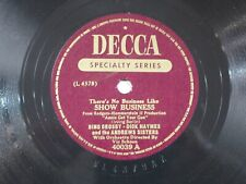 US 78 rpm Bing Crosby + Andrews Sisters: Show Business / Anything ., Decca 40039