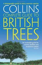 Collins Complete Guide - British Trees: A photographic guide to every common spe