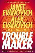 Troublemaker Book 1: A Barnaby and Hooker Graphic Novel by Janet Evanovich, Alex Evanovich (Hardback, 2010)
