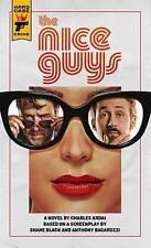 The Nice Guys: The Official Movie Novelization,Anthony Bagarozzi, Shane Black, C