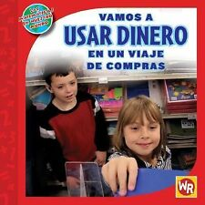 Vamos a usar dinero en un viaje de compras / Using Money on a Shopping-ExLibrary