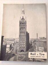 Rail & Tire Magazine RH Pinkley January February 1954 011117RH