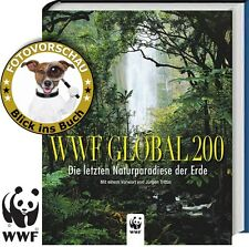 WWF Global 200: Die letzten Naturparadiese der Erde (Natur &Tiere) Fulco Pratesi