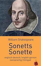 Sonetts / Sonette. Shakespeare. Zweisprachig: Englisch-Deutsch : Bilingual:...