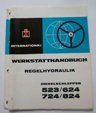 IHC Schlepper 523 + 624 + 724 + 824 Werkstatthandbuch Regelhydraulik