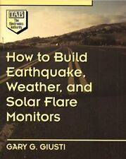 How to Build Earthquake, Weather, and Solar Flare