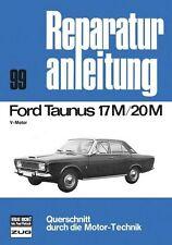 Reparaturanleitung Ford Taunus 17M & 20 M mit  V Motor  @NEU & OVP@