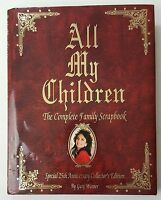 All My Children: The Complete Family Scrapbook _ 25th Anniversary Edition
