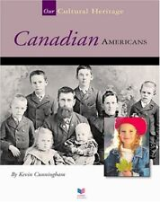 Canadian Americans (Spirit of America: Our Cultura