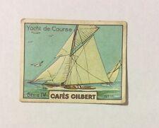 CHROMO Image CAFES GILBERT années 30 Série 4 n° 11 YACHT DE COURSE