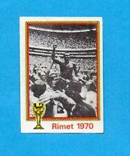 MONACO/MUNCHEN 74-PANINI-Figurina n.50- PELE' IN TRIONFO -RIMET 1970-Recuperata