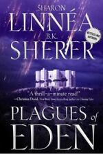 Plagues of Eden (The Eden Thrillers) by Linnea, Sharon, Sherer, B.K.