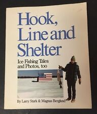 Hook Line and Shelter by Stark and Berglund Ice Fishing Tales 1990 Paperback