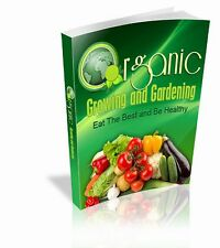 Organic Growing And Gardening Grow Your Own And Save Money Whilst Enjoying Life