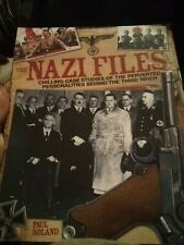 Nazi Files By Paul Roland Pictures And Case Study Holocaust WW 2