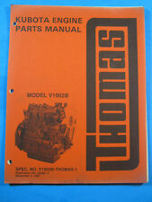 THOMAS KUBOTA ENGINE V1902B 1987 SKID STEER LOADER PARTS CATALOG