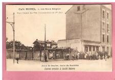 CPA -   LYON -  69 -  CAFE MOREL  - JEUX DE BOULES   - RUE ROUX SOIGNAT