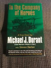 In The Company Of Heroes by  Michael Durant 1st HCDJ 2003