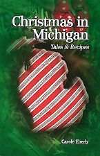 Christmas in Michigan: Tales and Recipes