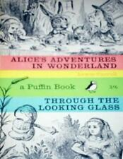 Alice's Adventures in Wonderland and Through the Looking-Glass (Puffin Classics